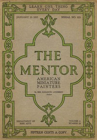 The Mentor: American Miniature Painters, January 15, 1917, Serial No. 123