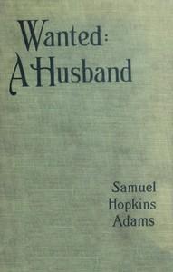 Wanted: A Husband. A Novel