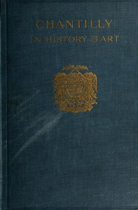 Cover of Chantilly in History and Art
