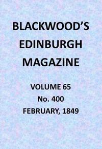 Cover of Blackwood's Edinburgh Magazine, Vol. 65, No. 400, February, 1849