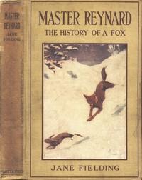 Master Reynard: The History of a Fox