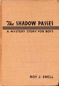 The Shadow PassesA Mystery Story for Boys