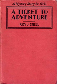 Cover of A Ticket to AdventureA Mystery Story for Girls