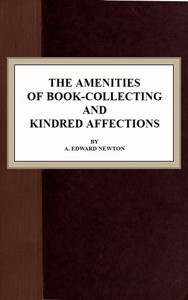Cover of The Amenities of Book-Collecting and Kindred Affections