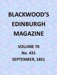 Cover of Blackwood's Edinburgh Magazine, Vol. 70, No. 431, September 1851
