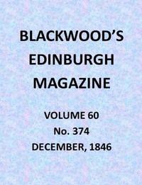 Cover of Blackwood's Edinburgh Magazine, Vol. 60, No. 374, December, 1846