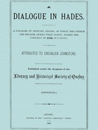 Cover of A Dialogue in Hades A Parallel of Military Errors, of Which the French and English Armies Were Guilty, During the Campaign of 1759, in Canada