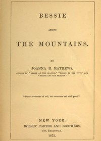 Cover of Bessie among the Mountains