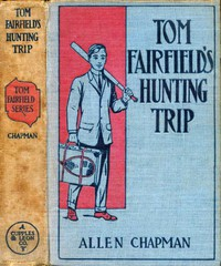 Tom Fairfield's Hunting Trip; or, Lost in the Wilderness