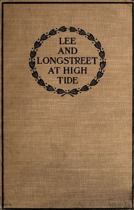 Lee and Longstreet at High Tide: Gettysburg in the Light of the Official Records