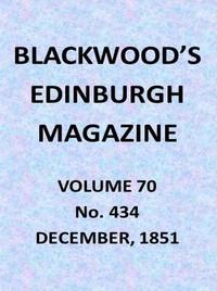 Cover of Blackwood's Edinburgh Magazine, Vol. 70, No. 434, December, 1851