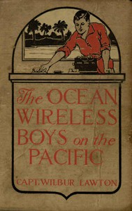 Cover of The Ocean Wireless Boys on the Pacific