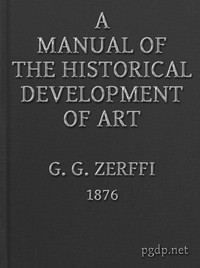 Cover of A Manual of the Historical Development of ArtPre-Historic—Ancient—Classic—Early Christian; with Special Reference to Architecture, Sculpture, Painting, and Ornamentation