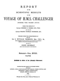 Cover of Report on the Radiolaria Collected by H.M.S. Challenger During the Years 1873-1876, PlatesReport on the Scientific Results of the Voyage of H.M.S. Challenger During the Years 1873-76, Vol. XVIII