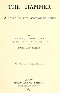Cover of The Hammer: A Story of the Maccabean Times