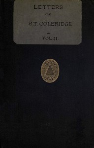 Letters of Samuel Taylor Coleridge, Vol. 2 (of 2)