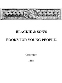 Cover of Blackie & Son's Books for Young People, Catalogue - 1898