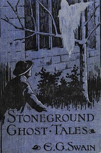 Cover of The Stoneground Ghost Tales Compiled from the recollections of the Reverend Roland Batchel, Vicar of the parish.
