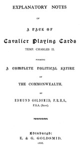Cover of Explanatory Notes of a Pack of Cavalier Playing Cards, Temp. Charles II. Forming a Complete Political Satire of the Commonwealth