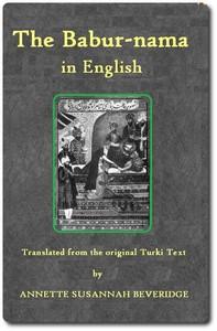 Cover of The Bābur-nāma in English (Memoirs of Bābur)