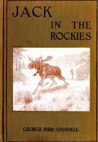 Jack in the Rockies: A Boy's Adventures with a Pack Train