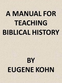 Cover of A Manual for Teaching Biblical History