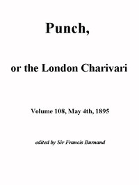 Cover of Punch, or the London Charivari, Vol. 108, May 4th, 1895