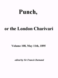 Cover of Punch, or the London Charivari, Vol. 108, May 11th, 1895