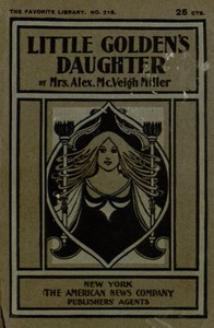 Cover of Little Golden's Daughter; or, The Dream of a Life Time