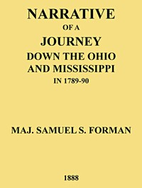 Narrative of a Journey Down the Ohio and Mississippi in 1789-90
