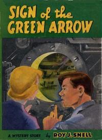 Sign of the Green ArrowA Mystery Story