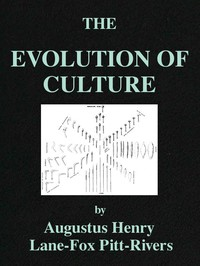 The Evolution of Culture, and Other Essays