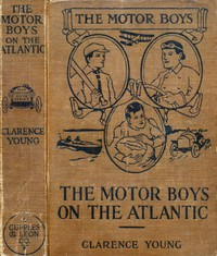 Cover of The Motor Boys on the Atlantic; or, The Mystery of the Lighthouse