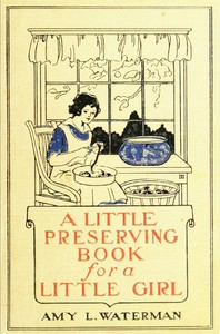 Cover of A Little Preserving Book for a Little Girl