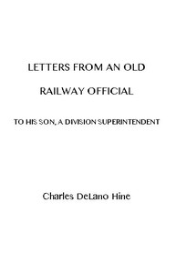 Cover of Letters from an Old Railway Official to His Son, a Division Superintendent