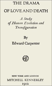 Cover of The Drama of Love and Death: A Study of Human Evolution and Transfiguration
