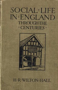 Social Life in England Through the Centuries