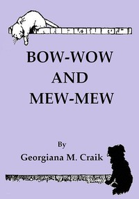 Cover of Bow-Wow and Mew-Mew