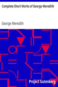Cover of Complete Short Works of George Meredith