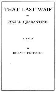 That Last Waif; or, Social Quarantine