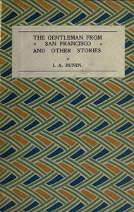 Cover of The Gentleman from San Francisco, and Other Stories