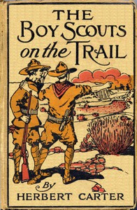 Cover of The Boy Scouts on the Trail; or, Scouting through the Big Game Country