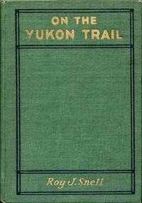 On the Yukon TrailRadio-Phone Boys Series, #2