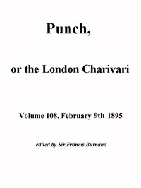 Cover of Punch, or the London Charivari, Volume 108, February 9, 1895