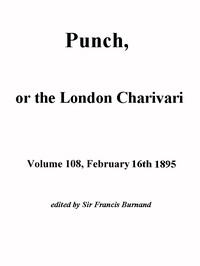 Cover of Punch, or the London Charivari, Volume 108, February 16, 1895