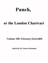 Cover of Punch, or the London Charivari, Volume 108, February 23, 1895