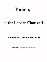 Cover of Punch, or the London Charivari, Volume 108, March 9th 1895