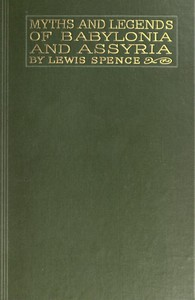 Cover of Myths & Legends of Babylonia & Assyria
