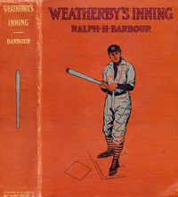 Cover of Weatherby's Inning: A Story of College Life and Baseball