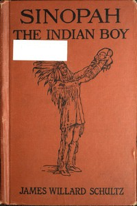 Cover of Sinopah, the Indian Boy